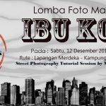 Ikuti Lomba Foto Maraton Bertajuk IBU KOTA